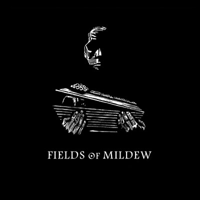 Fields Of Mildew